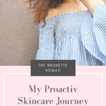 My Skincare Journey with Proactiv
