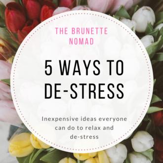 5 ways to de-stress | Dallas fashion blogger