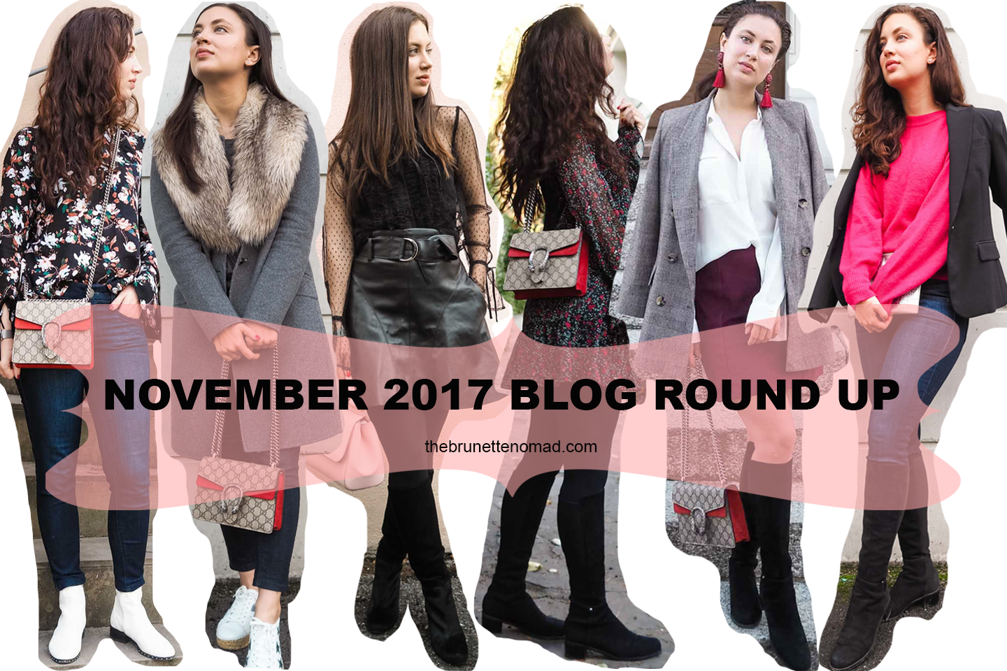 November 2017 Blog Round - The Brunette Nomad, fashion blog